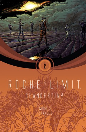 Roche Limit, Vol. 2: Clandestiny TP