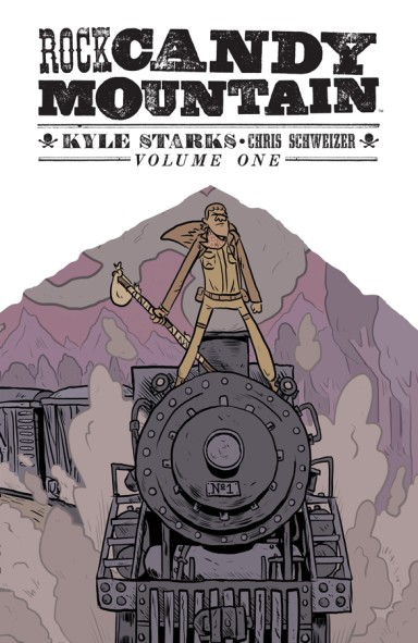 Rock Candy Mountain, Vol. 1 Tp
