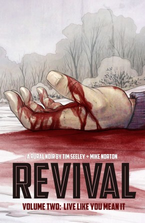 Revival, Vol. 2: Live Like You Mean It TP