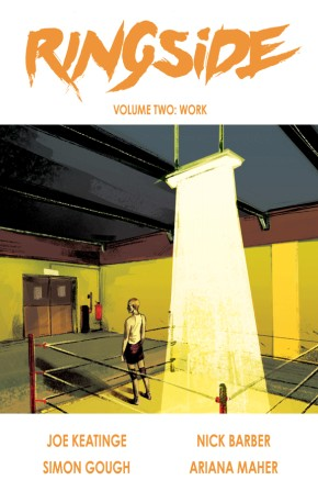 Ringside, Vol. 2: Work TP