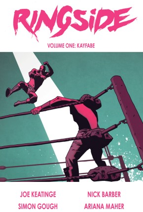 Ringside, Vol. 1: Kayfabe TP