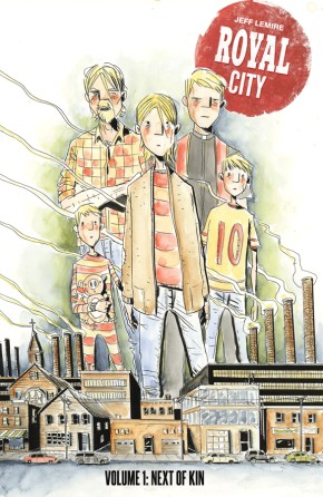 Royal City, Vol. 1: Next Of Kin Tp