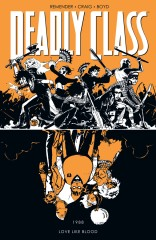 Deadly Class, Vol. 7: Love Like Blood TP