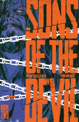 Sons Of The Devil, Vol. 2: Secrets And Lies TP