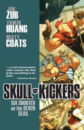 Skullkickers Vol. 3: Six Shooter On The Seven Seas TP