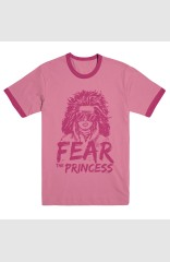 Fear The Princess! Shirt