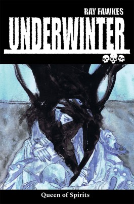 Underwinter: Queen of Spirits TP