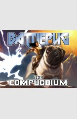 Battlepug: The Compugdium HC