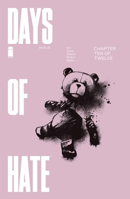 Days of Hate #10 (of 12)