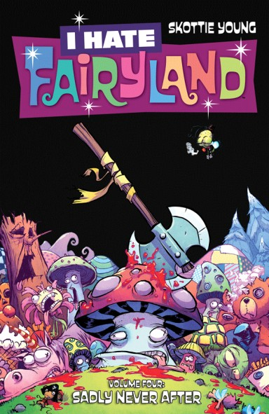 I Hate Fairyland, Vol. 4 TP