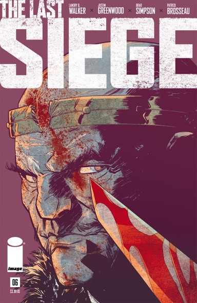 The Last Siege #6 (of 8)