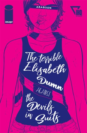 The Terrible Elisabeth Dumn Against The Devils In Suits (One-Shot)