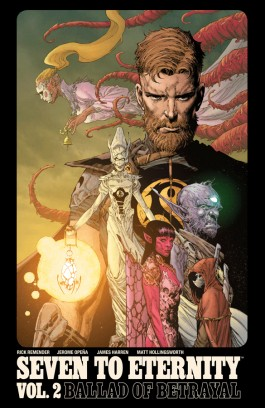Seven To Eternity, Vol. 2 TP