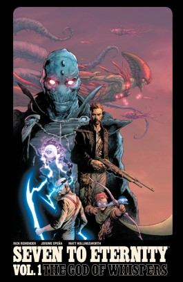 Seven To Eternity, Vol. 1 TP