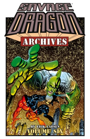 Savage Dragon Archives, Vol. 6