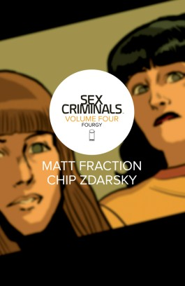 Sex Criminals, Vol. 4: Fourgy! Tp