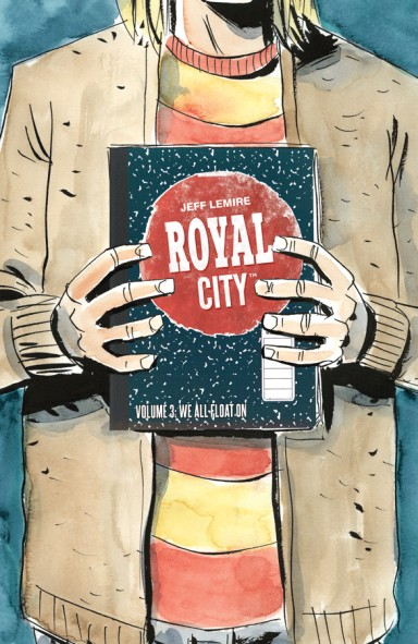 Royal City, Vol. 3: We All Float On TP