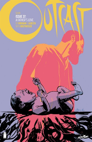 Outcast By Kirkman & Azaceta #37