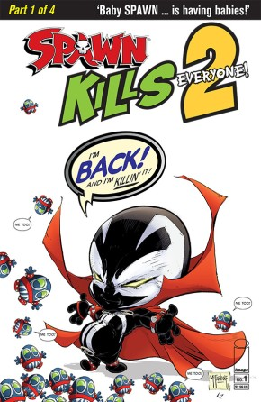 Spawn Kills Everyone Too #1 (of 4)