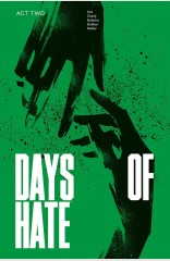 Days of Hate: Act Two TP