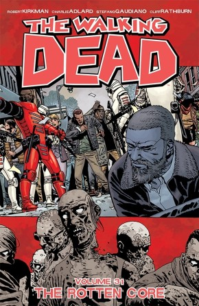 The Walking Dead, Vol. 31: The Rotten Core TP