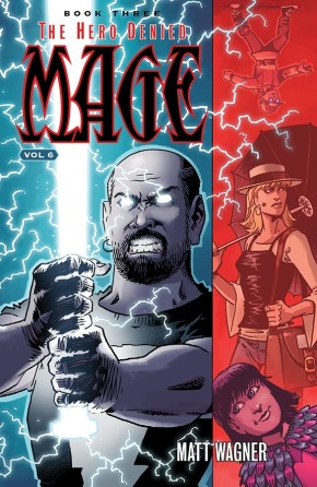 Mage Book Three: The Hero Denied Part Two (Volume 6) TP