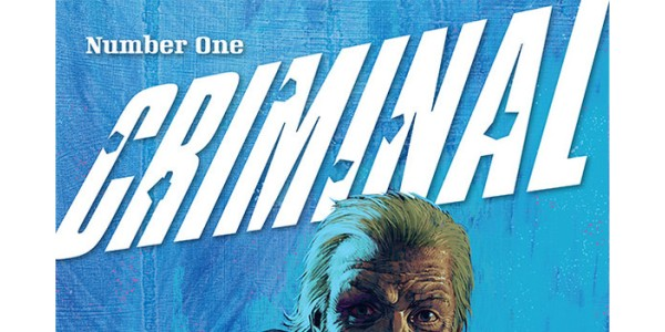 Monthly return of multiple Eisner Award-winning series CRIMINAL hits big, rushed back to print