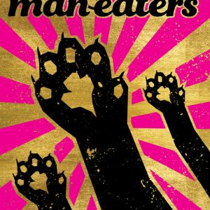 Man-Eaters Vol. 1 Independent Bookstore Day exclusive cover