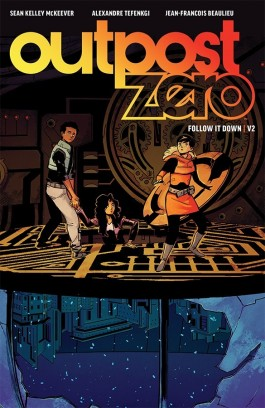 Outpost Zero, Vol. 2: Follow It Down TP