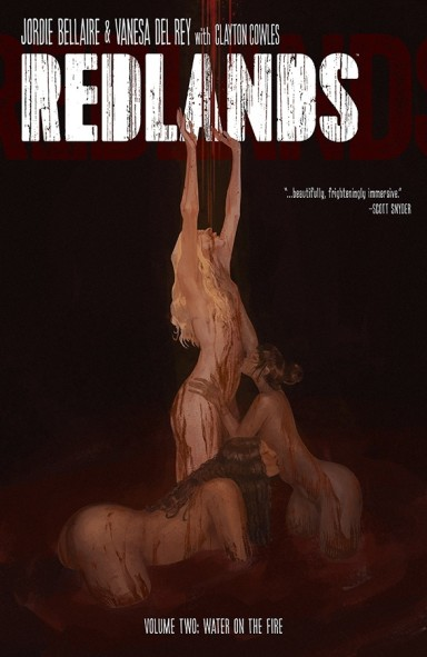 Redlands, Vol. 2: Water On The Fire TP