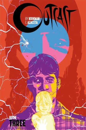 Outcast By Kirkman & Azaceta, Book 3 HC
