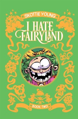 I Hate Fairyland: Book Two HC