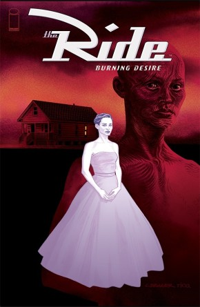 The Ride: Burning Desire #2 (of 5)