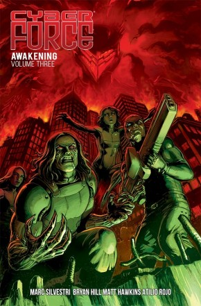 Cyber Force: Awakening, Vol. 3 TP