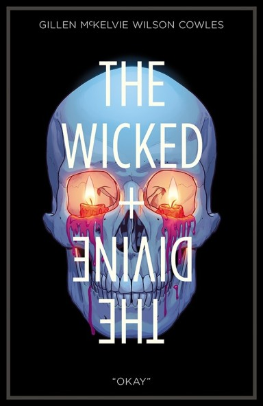 "The Wicked + The Divine, Vol. 9: ""Okay"" TP"