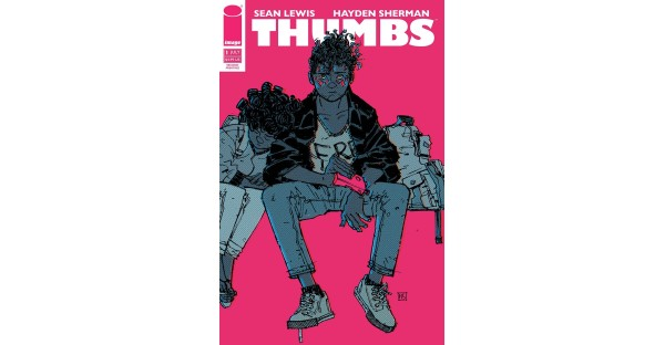 Debut issue of new tech thriller comic series THUMBS rushed back to print this week