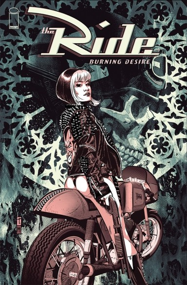 The Ride: Burning Desire #4 (of 5)