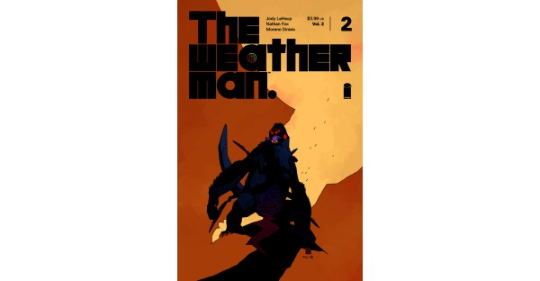 Mike Mignola variant cover revealed for THE WEATHERMAN, VOL. 2 #2