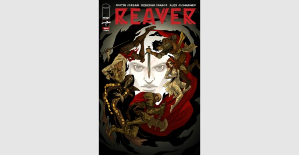 SKYBOUND'S NEW HEIST FANTASY SERIES REAVER RUSHED BACK TO PRINT