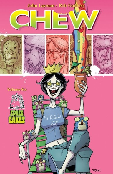 Chew, Vol. 6: Space Cakes TP