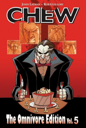 Chew Omnivore Edition, Vol. 5 HC