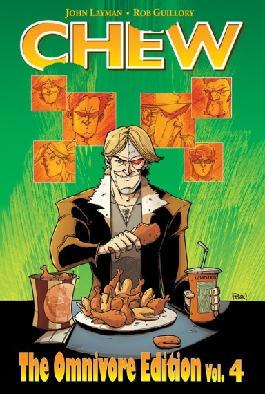 Chew Omnivore Edition, Vol. 4 HC