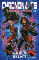 Chrononauts: Futureshock #1 (of 4)