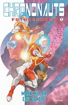 Chrononauts: Futureshock #3 (of 4)