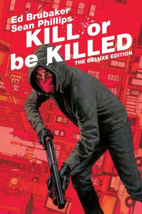 Kill Or Be Killed: Deluxe Edition HC