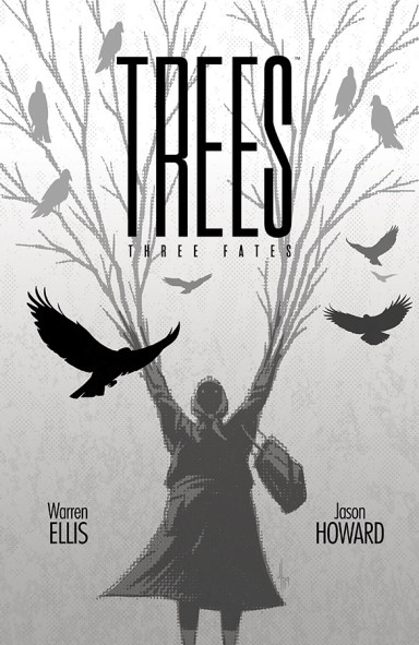 Trees: Three Fates #2 (of 5)