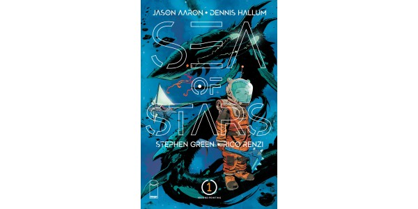 JASON AARON, DENNIS HALLUM & STEPHEN GREEN'S GALAXY-SPANNING NEW SERIES SEA OF STARS RUSHED BACK TO PRINT