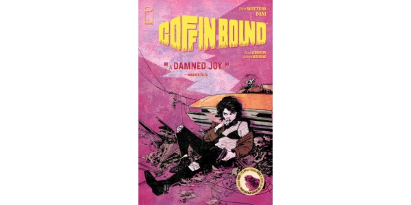 UPCOMING COMIC BOOK SERIES COFFIN BOUND RUSHED BACK TO PRINT AHEAD OF THIS WEEK'S RELEASE
