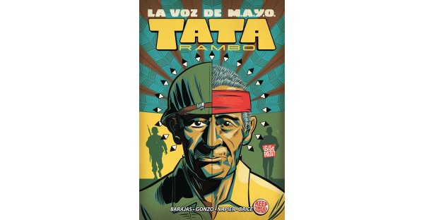 GRAPHIC NOVEL LA VOZ DE M.A.Y.O: TATA RAMBO EXPLORES IMPORTANT SLICE OF HISTORY, HITS SHELVES THIS NOVEMBER