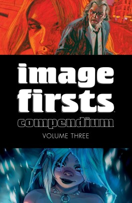 Image Firsts Compendium, Vol. 3 TP